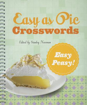 Easy as Pie Crosswords: Easy-Peasy! By Newman, Stanley (EDT)