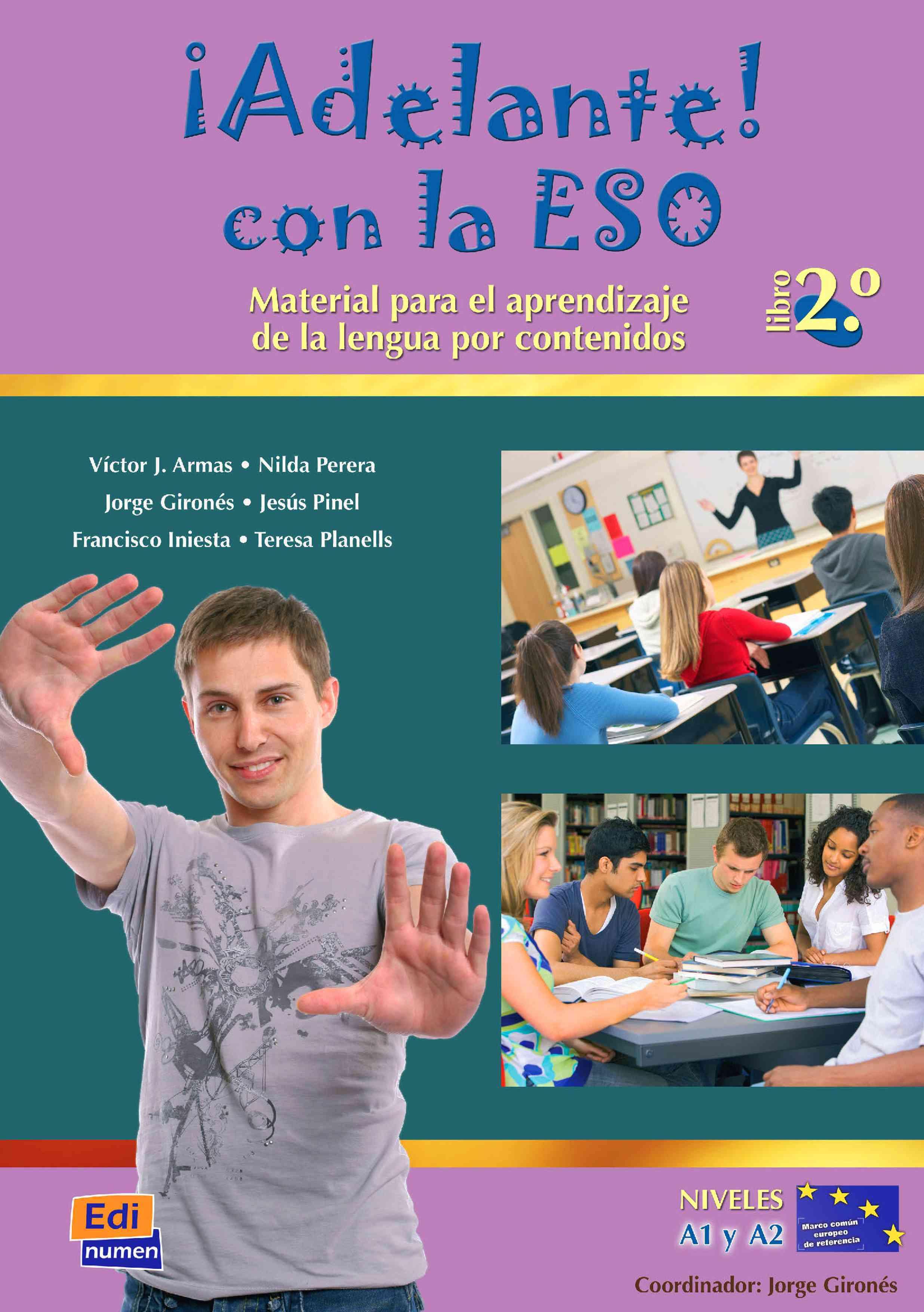 Adelante con la ESO/ Go ahead with ESO By Armas, Victor J./ Perera, Nilda/ Girones, Jorge
